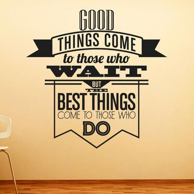 Cut It Out Wall Stickers Good Things Come To Those Who Wait Wall Sticker