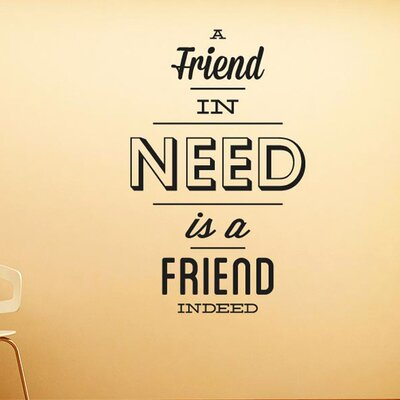 Cut It Out Wall Stickers A Friend In Need Is Friend Indeed Wall Sticker