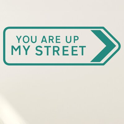 Cut It Out Wall Stickers You Are Up My Street Wall Sticker