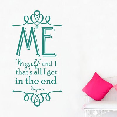 Cut It Out Wall Stickers Beyonce Me Myself And I Thats All I Get In The End Wall Sticker