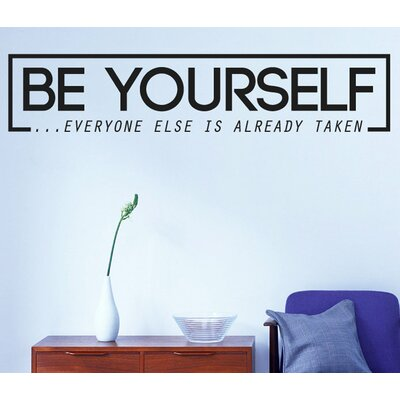 Cut It Out Wall Stickers Be Yourself Everyone Else Is Already Taken Wall Sticker
