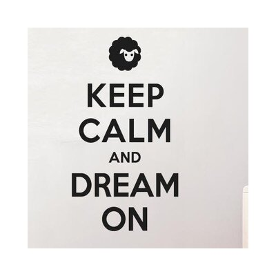Cut It Out Wall Stickers Keep Calm And Dream On Wall Sticker