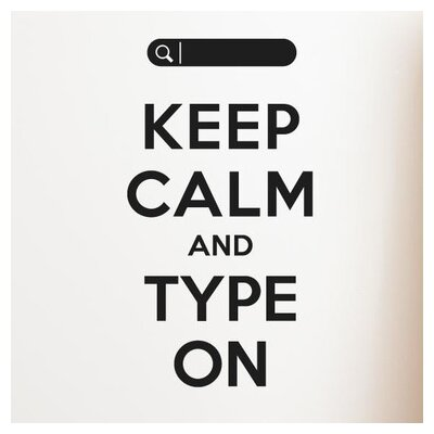 Cut It Out Wall Stickers Keep Calm And Type On Wall Sticker