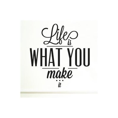 Cut It Out Wall Stickers Life Is What You Make It Wall Sticker