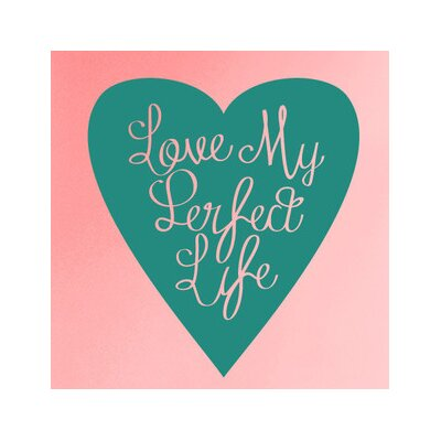 Cut It Out Wall Stickers Love My Perfect Life Within Heart Wall Sticker
