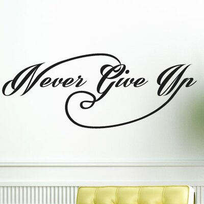 Cut It Out Wall Stickers Never Give Up Wall Sticker
