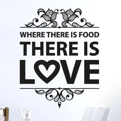 Cut It Out Wall Stickers Where There Is Food There Is Love Wall Sticker