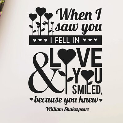 """Cut It Out Wall Stickers William Shakespeare """"When I Saw You I Fell In Love Smiled"""" Wall Sticker"""