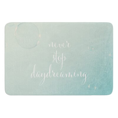 Never Stop Daydreaming by Susannah Tucker Bath Mat