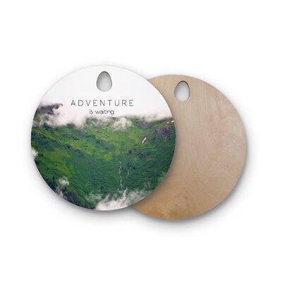 Ann Barnes Birchwood Adventure Is Waiting Mountain Cutting Board Shape: Round