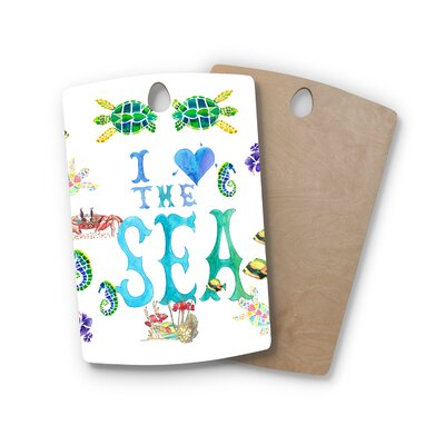 Catherine Holcombe Birchwood I Love The Sea Ocean Typography Cutting Board Shape: Rectangle