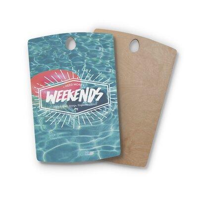 Birchwood More Weekends Cutting Board Shape: Rectangle