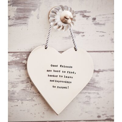 Ladeda! Living Loveheart Good Friends are Hard to Find, Harder to Leave and Impossible to Forget Wall Decor