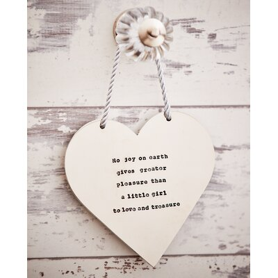 Ladeda! Living Loveheart No Joy on Earth Gives Greater Pleasure Than a Little Girl To Love and Treasure Wall Decor