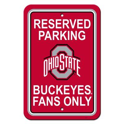 NCAA Plastic Parking Sign NCAA Team: The Ohio State University