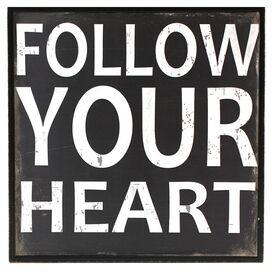 Follow Your Heart Wall Art