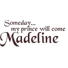 Personalized Someday My Prince Will Come Wall Decal