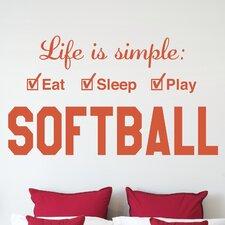 Softball Life is Simple Play Wall Decal
