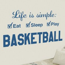 Basketball Life is Simple Play Wall Decal
