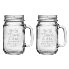 All of Me Loves All of You Drinking Jar (Set of 2)