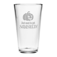 Just Want to Get Smashed Pint 16 oz. Beer Glass (Set of 4)