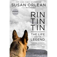 Rin Tin Tin; The Life and the Legend