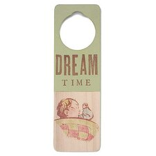 """Dream Time"" Door Hanger"