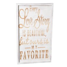 Every Love Story is Beautiful Wall Décor