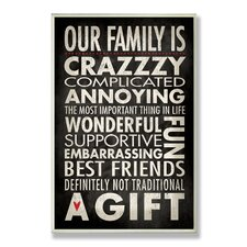 Our Family is Crazzzy Inspirational Textual art Plaque