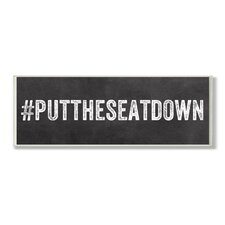 Put the Seat Down Hashtag Bathroom Wall Plaque