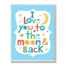 The Kids Room Blue I Love You To The Moon and Back Wall Plaque