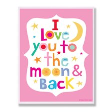 The Kids Room Pink I Love You To The Moon and Back Wall Plaque