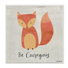 The Kids Room Be Courageous Fox Wall Plaque