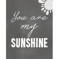 You are My Sunshine Textual Art Paper Print