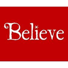Believe by Secretly Spoiled Textual Art