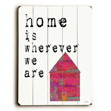 Home is Wherever Wall Décor