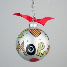 I Love You More Ornament