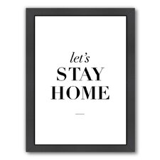 Motivated Lets Stay Home Framed Textual Art