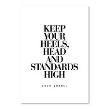 Keep Your Heels, Head and Standards High Coco Chanel Textual Art