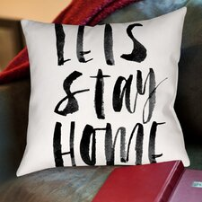 Lets Stay Home Cotton Throw Pillow