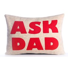 Good Advice Ask Dad Throw Pillow