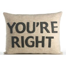 House Rules You're Right Throw Pillow