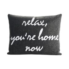 Celebrate Everyday Relax, You're Home Now Throw Pillow