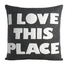 Celebrate Everyday I Love This Place Throw Pillow