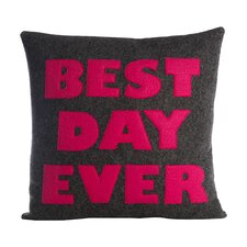 Celebrate Everyday Best Day Ever Throw Pillow
