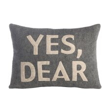 House Rules Yes, Dear Throw Pillow