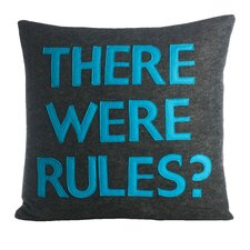 House Rules There Were Rules Throw Pillow