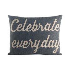 Celebrate Everyday Throw Pillow