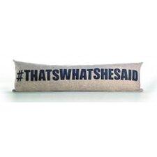 Modern Lexicon #Thatswhatshesaid Throw Pillow