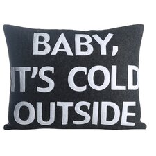 Baby, It's Cold Outside Eco-Friendly Throw Pillow